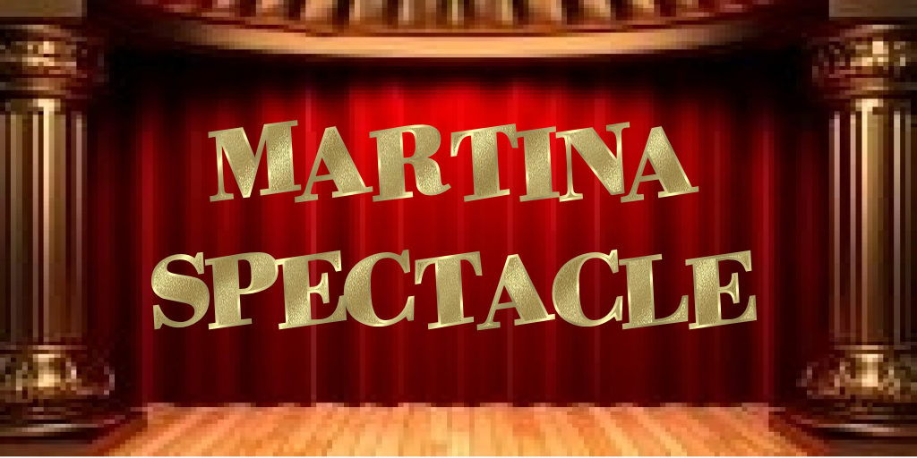 Le Spectacle de Martina